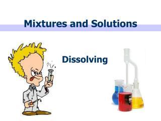 PPT - Homogeneous and Heterogeneous Mixtures PowerPoint ...