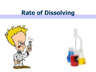 Rate of Dissolving
