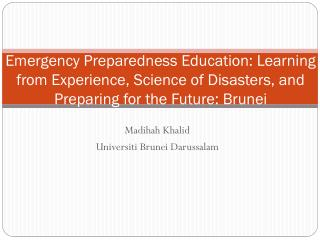 Madihah  Khalid Universiti  Brunei Darussalam