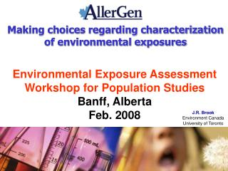 Making choices regarding characterization of environmental exposures