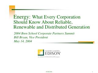 Energy:  What Every Corporation Should Know About Reliable, Renewable and Distributed Generation