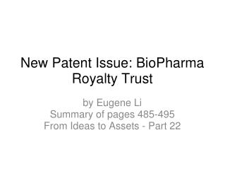New Patent Issue: BioPharma Royalty Trust