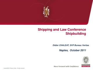 Shipping and Law Conference Shipbuilding
