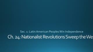 Ch. 24: Nationalist Revolutions Sweep the West