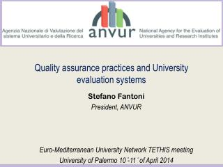 Quality assurance practices  and  University evaluation systems