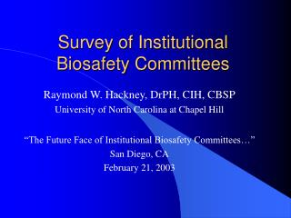 Survey of Institutional Biosafety Committees