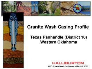 Granite Wash Casing Profile