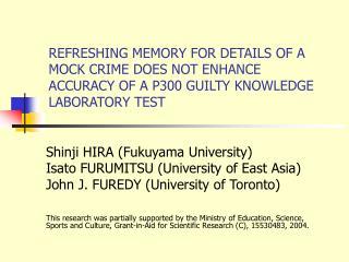 Shinji HIRA (Fukuyama University) Isato FURUMITSU (University of East Asia)