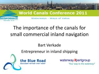 The  importance  of the  canals for  small  commercial  inland navigation