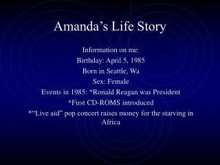 Amanda's Life Story