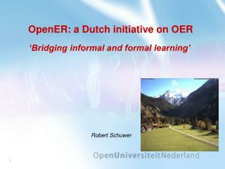OpenER: a Dutch initiative on OER