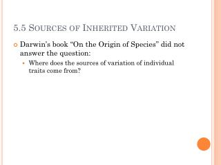 5.5 Sources of Inherited Variation