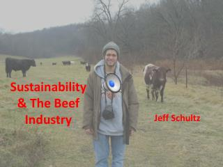 Sustainability & The Beef Industry