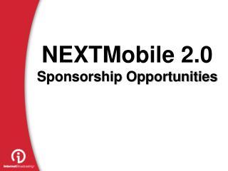 NEXTMobile 2.0 Sponsorship Opportunities