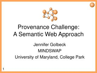 Provenance Challenge:  A Semantic Web Approach