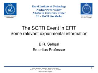 The SGTR Event in EFIT Some relevant experimental information