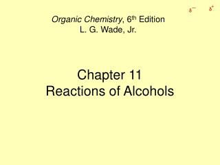 Chapter 11 Reactions of Alcohols