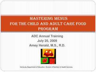 Mastering Menus for the Child and Adult Care Food Program