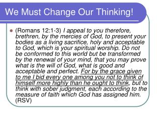 We Must Change Our Thinking!