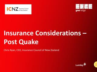 Insurance Considerations � Post Quake