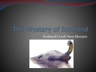 The Mystery of Scotland