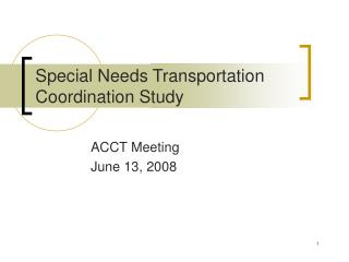 Special Needs Transportation Coordination Study
