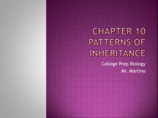 Chapter 10 Patterns of Inheritance
