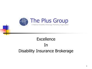 The Plus Group A National Disability Brokerage Marketing Organization