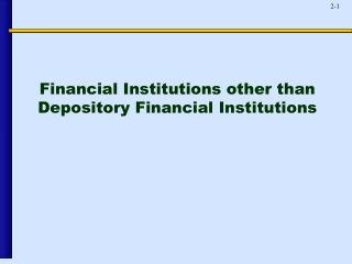 Financial Institutions other than Depository Financial Institutions