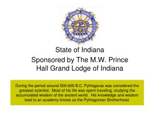 State of Indiana Sponsored by The M.W. Prince Hall Grand Lodge of Indiana