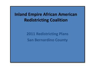 Inland Empire African American Redistricting Coalition