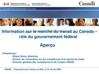 Information sur le march� du travail au Canada�� r�le du gouvernement f�d�ral