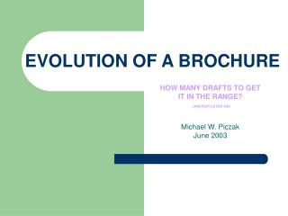 EVOLUTION OF A BROCHURE