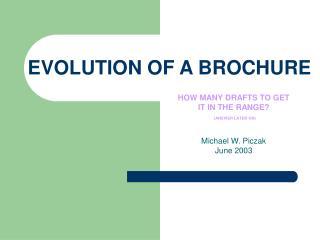 EVOLUTION OF A BROCHURE