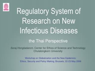 Regulatory System of Research on New Infectious Diseases