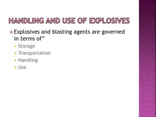 Handling and Use of Explosives