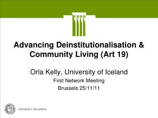 Advancing Deinstitutionalisation & Community Living (Art 19)