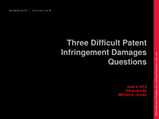 Three Difficult Patent Infringement Damages Questions