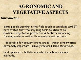 AGRONOMIC AND VEGETATIVE ASPECTS