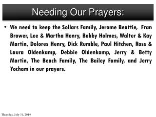 Needing Our Prayers: