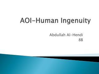 AOI-Human Ingenuity