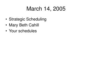 March 14, 2005