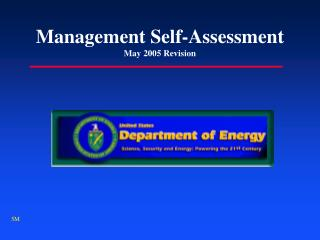 Management Self-Assessment May 2005 Revision