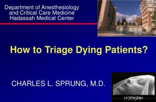 How to Triage Dying Patients?