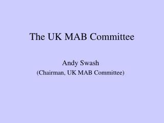 The UK MAB Committee