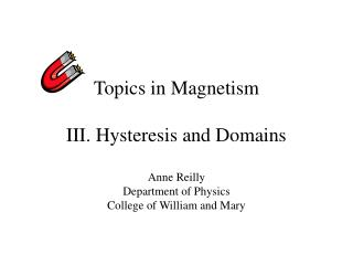 Topics in Magnetism  III. Hysteresis and Domains