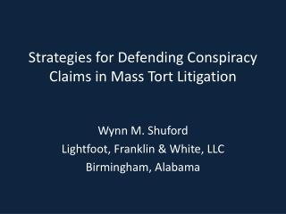 Strategies for Defending Conspiracy Claims in Mass Tort Litigation