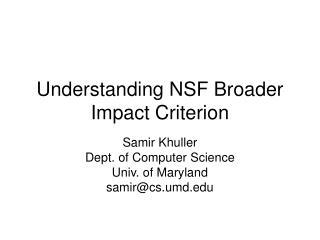 Understanding NSF Broader Impact Criterion