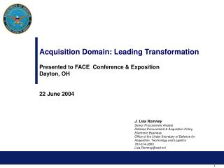 Acquisition Domain: Leading Transformation  Presented to FACE  Conference  Exposition Dayton, OH   22 June 2004