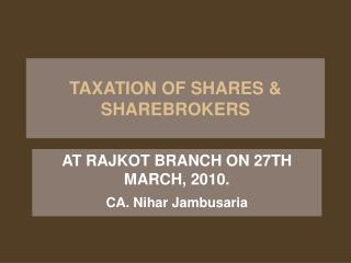 TAXATION OF SHARES & SHAREBROKERS